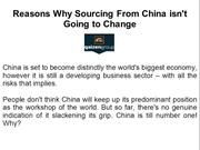 Reasons Why Sourcing From China isn't Going to Change