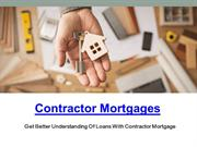 mortgage for contractor