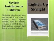 Best Skylight Installation by Lightenup Skylight