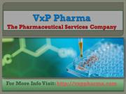 Generics Pharma Manufacturing Services Performed By VxP Pharma