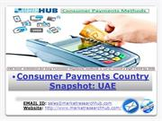 Consumer Payments Country Snapshot UAE