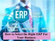How to Select the Right ERP For Your Business