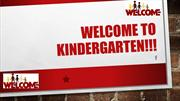 Welcome to Kindergarten-First day of School