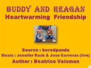 BUDDY  AND  REAGAN - Photos