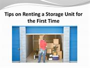 Tips on Renting a Storage Unit for the First Time