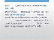 Quick tips for a smooth battery bike ride
