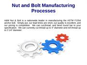 Nut and Bolt Manufacturing Processes