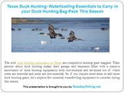 Texas Duck Hunting- Waterfowling Essentials to Carry in your Duck Hunt