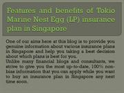 Features and benefit Tokio Marine Nest Egg insurance plan in Singapore