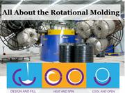 All About the Rotational Molding