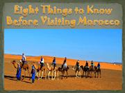 Eight Things to Know Before Visiting Morocco
