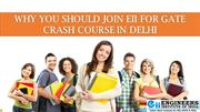 Why you should Join EII for GATE Crash Course in Delhi