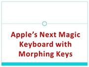 Apple's Next Magic Keyboard with Morphing Keys