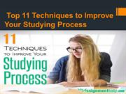 Top 11 Techniques to Improve Your Studying Process