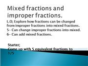 Mixed fractions and improper fractions