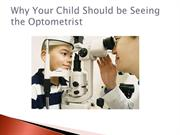 Why Your Child Should be Seeing the Optometrist