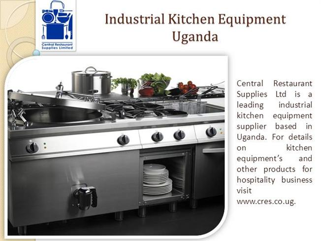 Commercial Kitchen Equipment Uganda |authorSTREAM