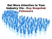 Get Snapchat Followers To Promote Your Brand Speedily