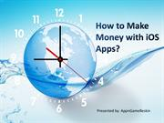 How to Make Money with iOS Apps? - AppnGameReskin