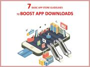 7 BASIC APP STORE GUIDELINES TO BOOST APP DOWNLOADS