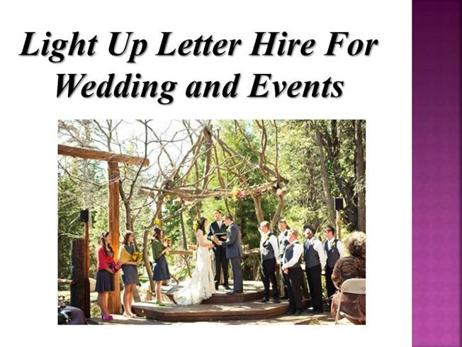 Light Up Letter Hire For Wedding And Events Authorstream