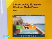 3 Ways to Play Blu-ray on Windows Media Player