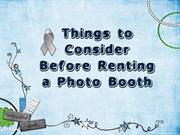 Things to consider before hiring photo booth