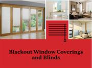 Blackout Window Coverings and Blinds