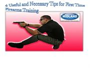 4 Useful and Necessary Tips for First Time Firearms Training