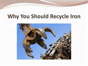 Why You Should Recycle Iron
