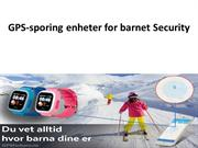 GPS-sporing enheter for barnet Security
