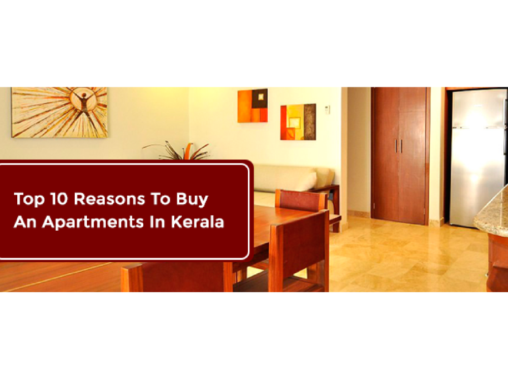 Top 10 reasons to buy an apartments in kerala authorstream - Buying an apartment ...