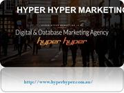 Customer acquisition made easy with Hyper Hyper Marketing PTY LTD by y