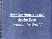 Thomas Salzano - Best Destinations for Scuba Dive around the World