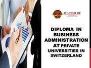 Diploma  in Business Administration at Private Universities in Switzer