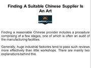 Finding A Suitable Chinese Supplier Is An Art