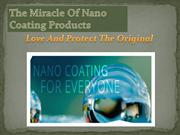 The Miracle Of Nano Coating Products