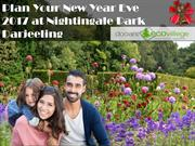 Plan Your New Year Eve 2017 at Nightingale Park Darjeeling
