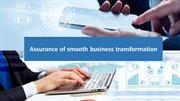 Assurance of smooth business transformation