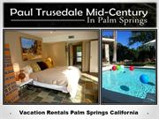Palm Springs Homes For Rent Vacation