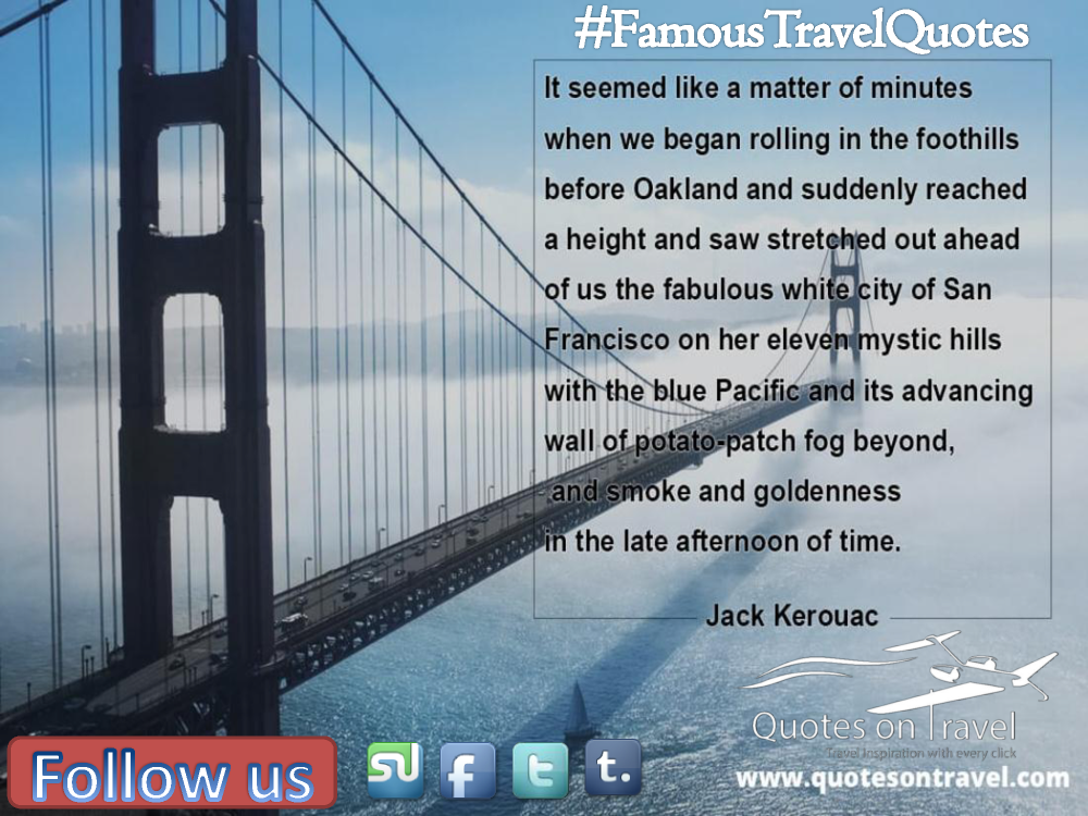 Famous Travel Quote By Jack Kerouac Quotes On Travel Authorstream