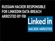 russian-hackers-responsible-for-linkedin-data-breach-arrested-by-fbi