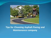 Tips for Choosing Asphalt Paving and Maintenance Company