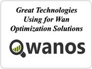 Great Technologies Using for Wan Optimization Solutions