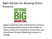 Right Solution for Boosting Online Presence