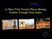 Visit tourist places during golden triangle tour india