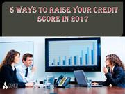 5 Ways to Raise Your Credit Score in 2017