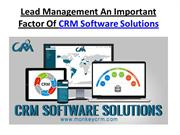 Lead Management An Important Factor Of CRM Software Solution