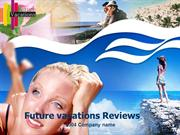 Future vacations Reviews /Future vacations Reviews