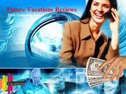 Future Vacations Reviews / Future vacations
